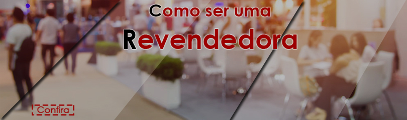 banner-revendedora3-810x240.jpg